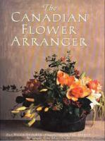 The Canadian Flower Arranger