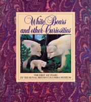 White Bears and Other Curiosities