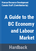 A Guide To The BC Economy And Labour Market