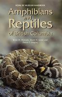 Amphibians and Reptiles of British Columbia