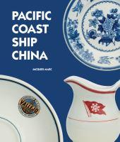 Pacific Coast Ship China
