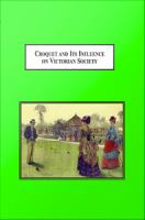 Croquet and Its Influences on Victorian Society