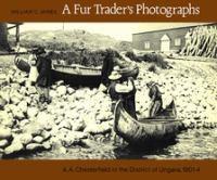 Fur Trader's Photographs