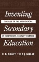 Inventing Secondary Education