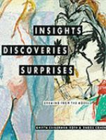 Insights, Discoveries, Surprises