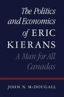 The Politics and Economics of Eric Kierans