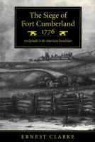 The Siege of Fort Cumberland, 1776