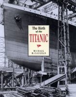 The Birth of the Titanic