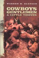 Cowboys, Gentlemen & Cattle Thieves