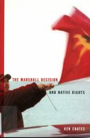 The Marshall Decision and Native Rights
