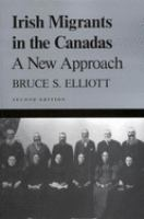 Irish Migrants In The Canadas : A New Approach