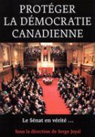 Protéger la démocratie canadienne