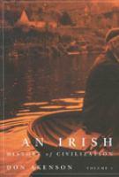 An Irish History of Civilization, Volume 1