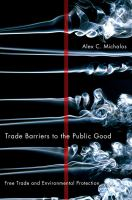 Trade Barriers to the Public Good