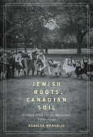 Jewish Roots, Canadian Soil