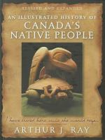 An Illustrated History of Canada's Native People