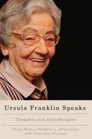 Ursula Franklin Speaks