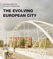 The Evolving European City