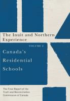 Canada's residential schools : the final report of the Truth and Reconciliation Commission of Canada. Volume 2, The Inuit and Northern Experience.
