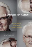 Campbell Revolution? : Power, Politics, And Policy In British Columbia