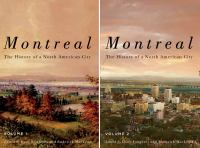 MONTREAL : THE HISTORY OF A NORTH AMERICAN CITY