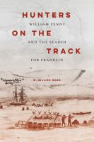 Hunters on the track : William Penny and the search for Franklin