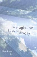 The Imaginative Structure of the City