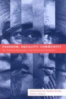 Freedom, Equality, Community
