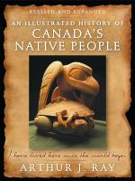 Illustrated History of Canada's Native People