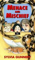 Menace And Mischief