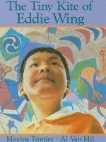 The Tiny Kite of Eddie Wing
