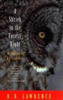 A Shriek in the Forest Night