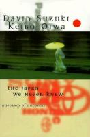 The Japan We Never Knew