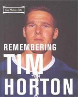 Remembering Tim Horton