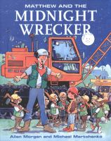 Matthew and the Midnight Wrecker
