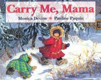 Carry Me, Mama