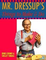 Mr. Dressup's Things to Make and Do