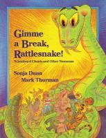 Gimme A Break, Rattlesnake!