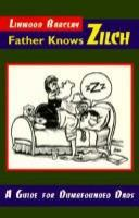 Father Knows Zilch