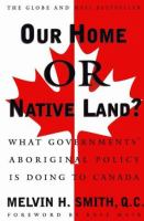 Our Home or Native Land?
