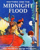 Matthew and the Midnight Flood