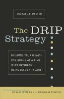 The DRIP Strategy