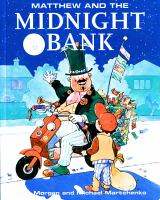Matthew and the Midnight Bank