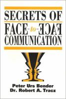 Secrets of Face-to-face Communication