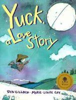 Yuck, A Love Story