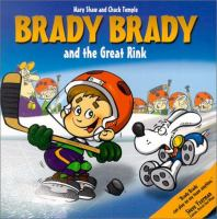 Brady Brady and the Great Rink