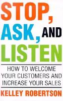 Stop, Ask and Listen