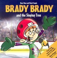 Brady Brady and the Singing Tree