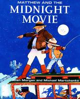Matthew and the Midnight Movie