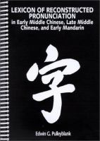 Lexicon of Reconstructed Pronunciation in Early Middle Chinese, Late Middle Chinese, and Early Mandarin